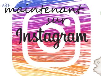 dès maintenant sur instagram